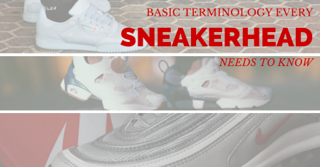 Terms Sneakerheads should learn
